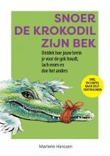 Marlene Hanssen , Snoer de krokodil zijn bek