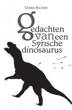 Osama Alloush , Gedachten van een Syrische dinosaurus