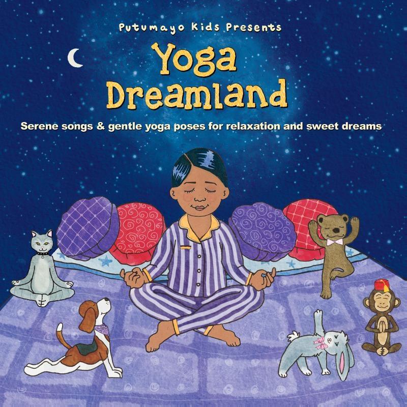 ,Putumayo Kids Presents - Yoga Dreamland cd