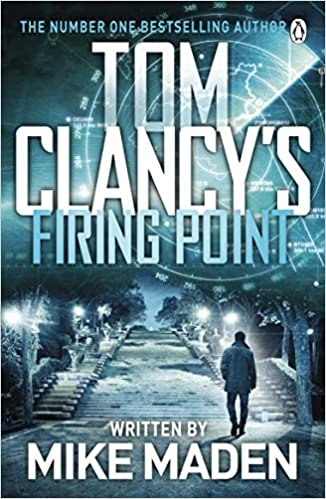 Mike Maden,Tom Clancy`s Firing Point