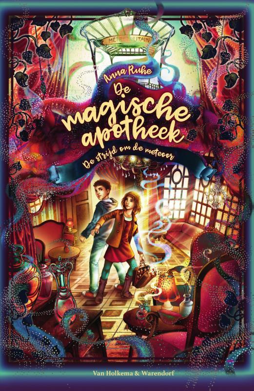 Anna Ruhe,De magische apotheek - De strijd om de meteoor