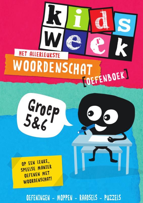,Het allerleukste woordenschat oefenboek - Kidsweek in de klas groep 5 & 6