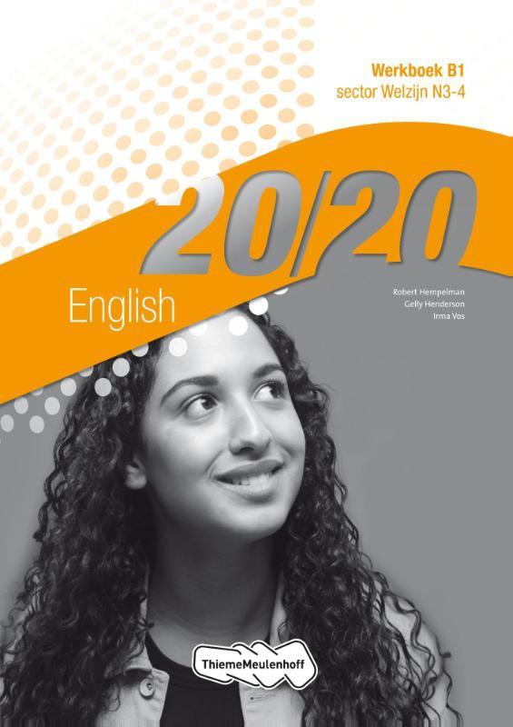 Robert Hempelman, Gelly Henderson, Irma Vos,20/20 English sector welzijn N3-4 Werkboek B1