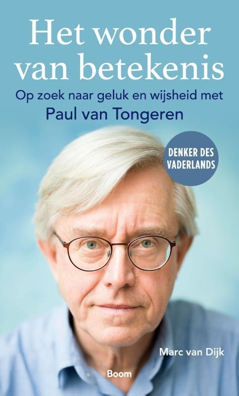 Marc van Dijk, Paul van Tongeren,Het wonder van betekenis