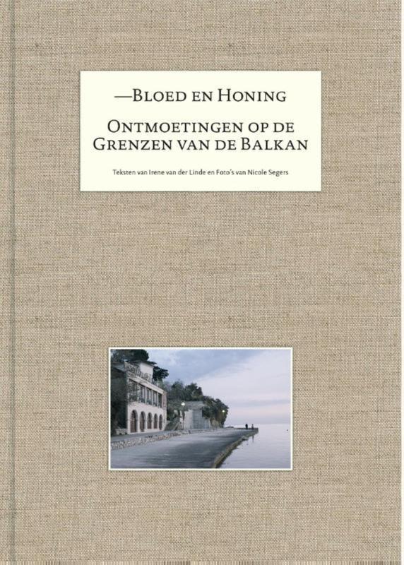 Irene van der Linde, Nicole Segers,Bloed en honing