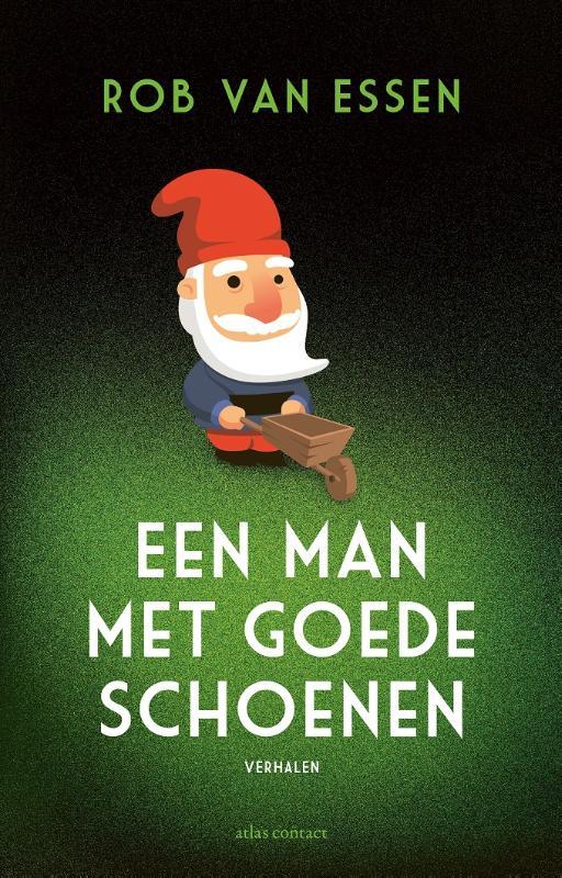 Rob van Essen,Een man met goede schoenen