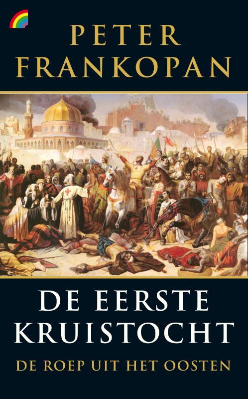 Peter Frankopan,De eerste kruistocht