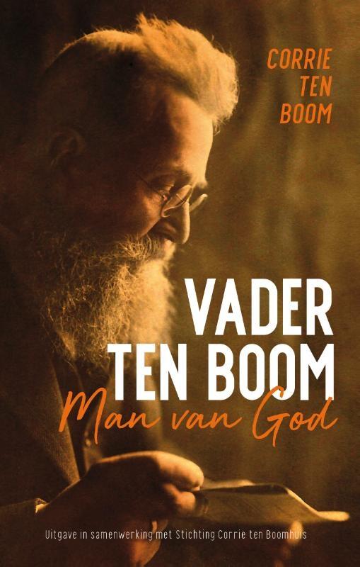 Corrie ten Boom,Vader ten Boom