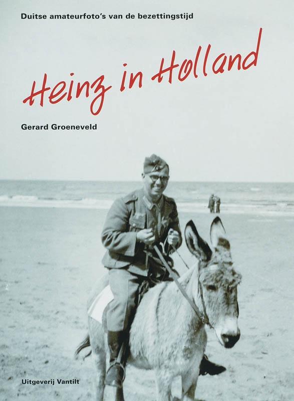G. Groeneveld,Heinz in Holland