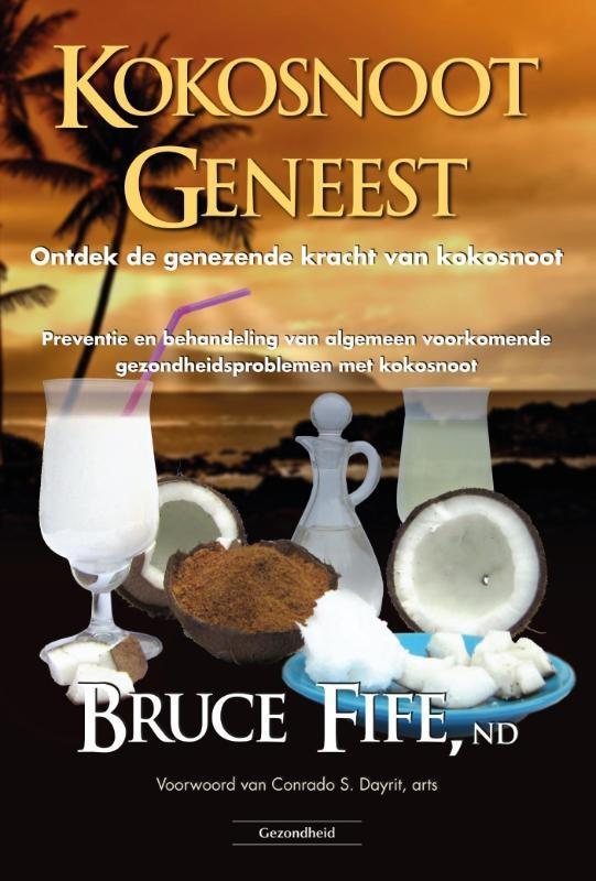 Bruce Fife,Kokosnoot geneest