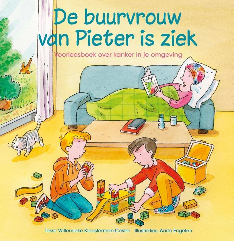 Willemieke Kloosterman-Coster,De buurvrouw van Pieter is ziek