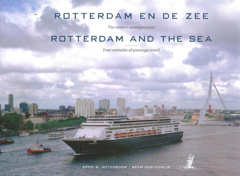 Bram Oosterwijk, Eppo W. Notenboom,Rotterdam en de zee
