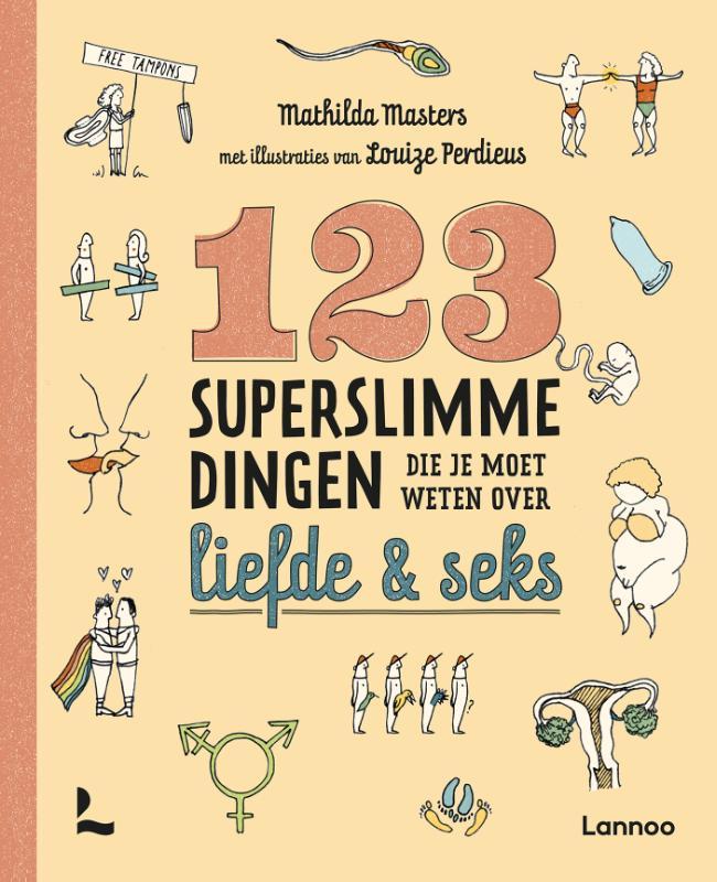 Mathilda Masters,123 superslimme dingen die je moet weten over liefde en seks