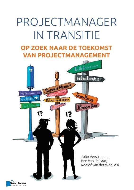 John Verstrepen, Ben van de Laar, Roelof van der Weg,Projectmanager in transitie