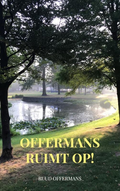 Ruud Offermans,Offermans ruimt op!