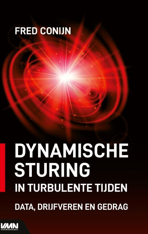 Fred Conijn,Dynamische sturing in turbulente tijden