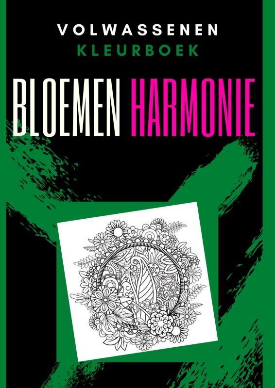 Emmy Sinclaire,Volwassenen kleurboek : Bloemen Harmonie