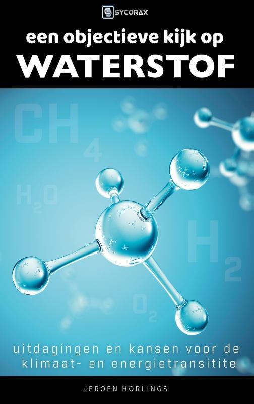 Jeroen Horlings,Een objectieve kijk op waterstof