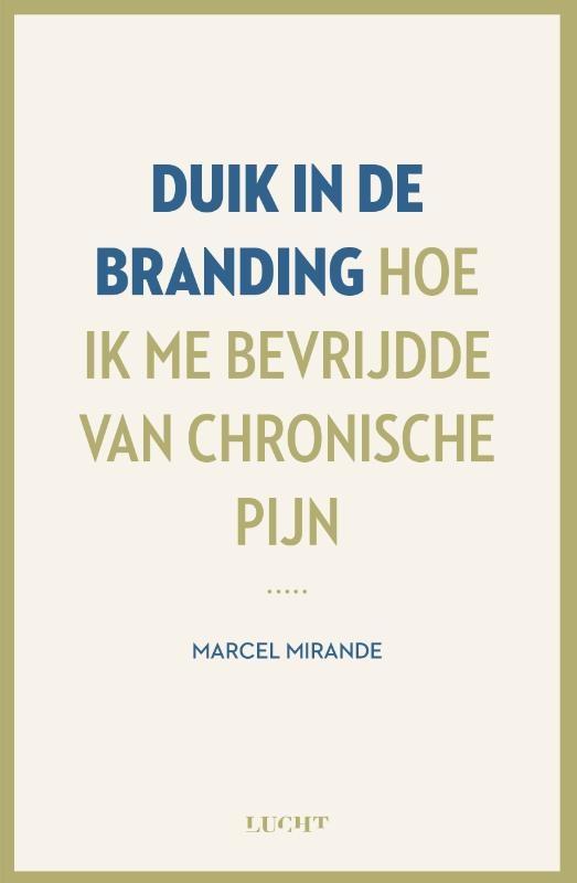 Marcel Mirande,Duik in de branding