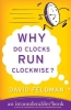 Feldman, David,Why Do Clocks Run Clockwise?