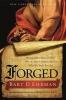 Ehrman, Bart D.,Forged