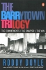 Doyle, Roddy,The Barrytown Trilogy