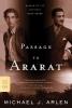 Arlen, Michael J.             ,  Wolff, Geoffrey,Passage to Ararat