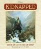 Stevenson, Robert Louis,   Meis, Timothy,Kidnapped