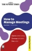 Barker, Alan,How to Manage Meetings