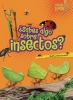 Silverman, Buffy,Sabes Algo Sobre Insectos = Do You Know about Insects?