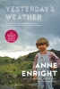 Enright, Anne,Yesterday`s Weather
