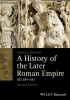 Mitchell, Stephen,A History of the Later Roman Empire, AD 284  641
