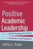 Buller, Jeffrey L.,Positive Academic Leadership