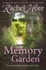Hore, Rachel,Memory Garden