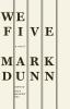 Dunn, Mark,We Five