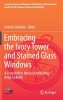 ,Embracing the Ivory Tower and Stained Glass Windows