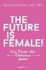 ,The future is female!