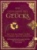 Gladstone, William,Das Geheimnis des Glücks