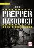 Dold, Walter,Das Prepper-Handbuch