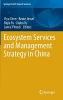 ,Ecosystem Services and Management Strategy in China