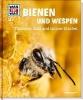 Rigos, Alexandra,Was ist was Bd. 019: Bienen und Wespen. Flüssiges Gold und spitzer Stachel
