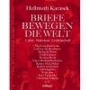 Karasek, Hellmuth,Briefe bewegen die Welt, Bd 2