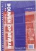 T.  Bootsma,Bouwen op niveau Kerndeel timmeren Werkboek 3