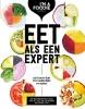 <b>Marijke  Berkenpas, Gaby  Herweijer, Jolien  Klamer, Liesbeth  Smit</b>,Eet als een expert