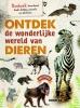 Vicky  Egan,Ontdek de wonderlijke wereld van dieren