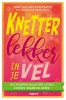 <b>José van den Diepstraten, Nathalie van Spall</b>,Knetterlekker in je vel