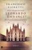 Francesco  Fioretti,Het geheim van Leonardo da Vinci