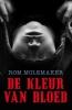 <b>Rom  Molemaker</b>,De kleur van bloed