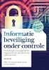 Pieter van Houten, Koos  Wolters, Marcel  Spruit,Informatiebeveiliging onder controle