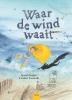 Brenda  Heijnis,Waar de wind waait